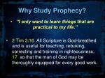 why study prophecy3
