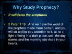 why study prophecy4