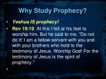 why study prophecy5