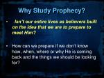 why study prophecy8