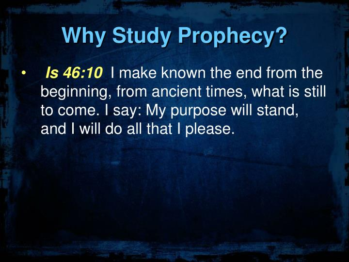 Why Study Prophecy?