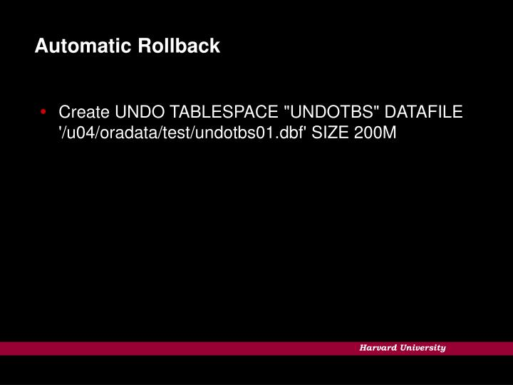 Automatic Rollback