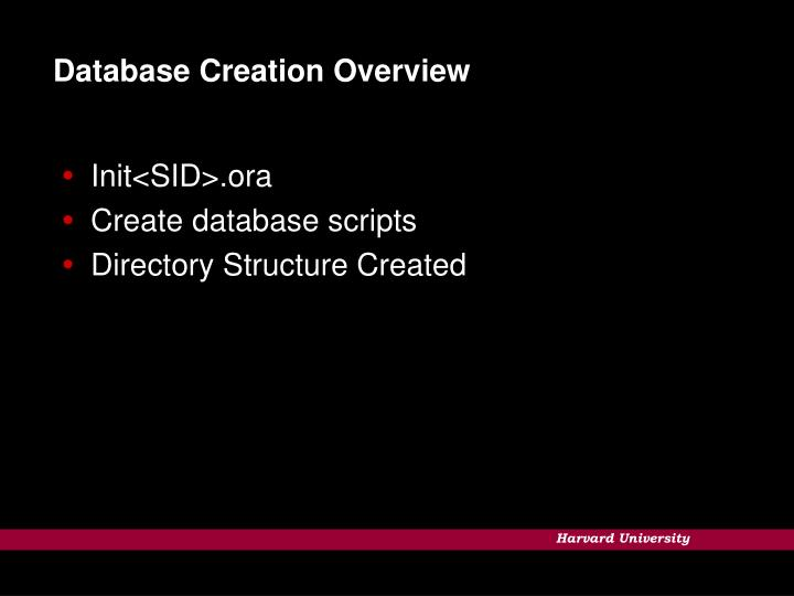 Database Creation Overview