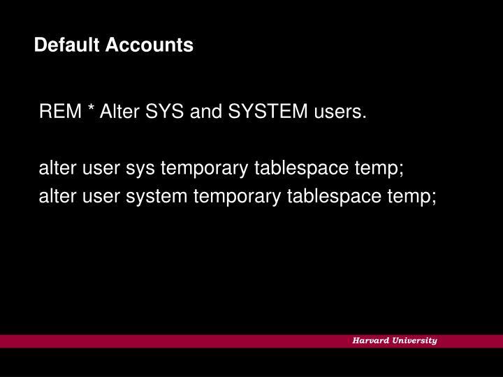 Default Accounts