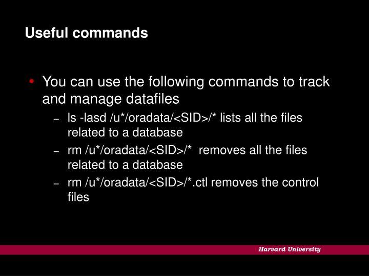 Useful commands