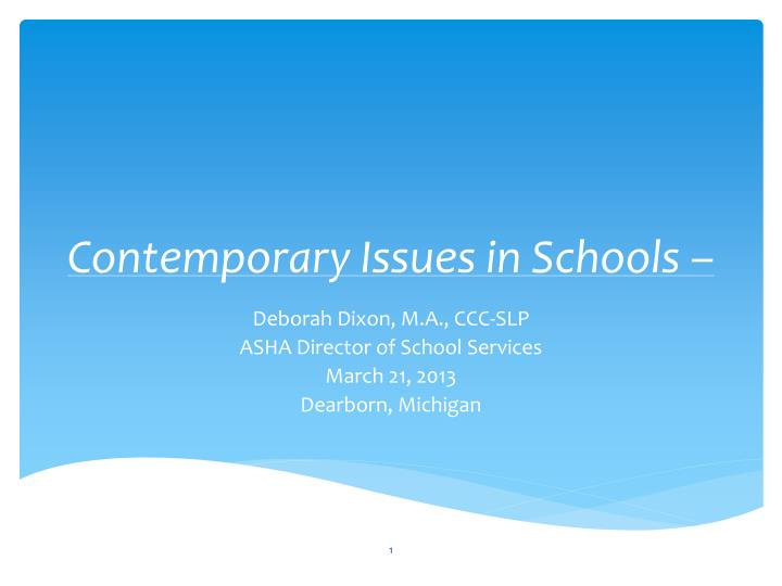 contemporary issues in schools