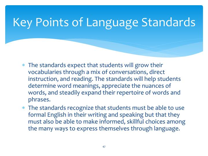 Key Points of Language Standards
