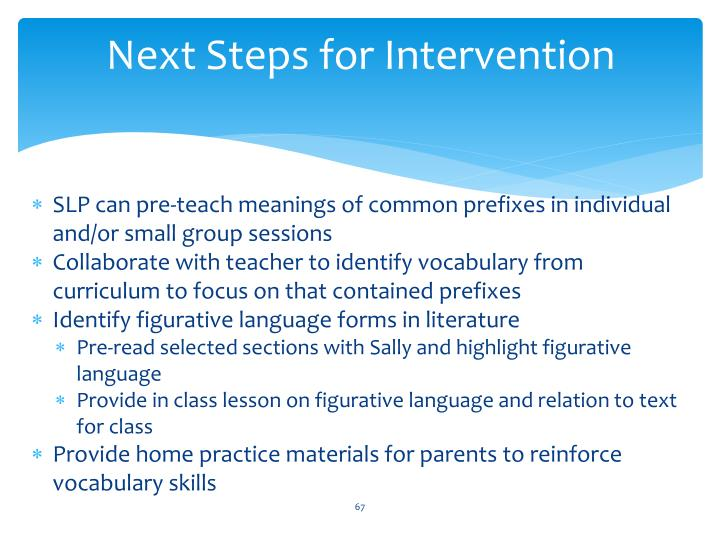 Next Steps for Intervention