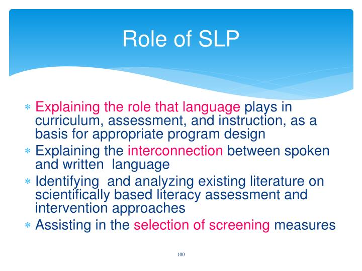 Role of SLP