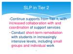 slp in tier 2
