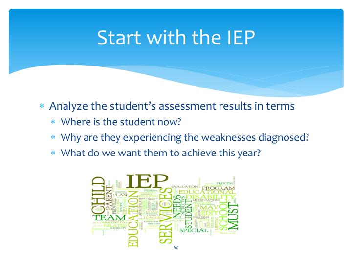 Start with the IEP