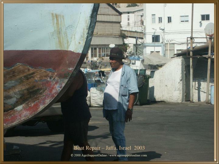 Boat Repair – Jaffa, Israel  2003
