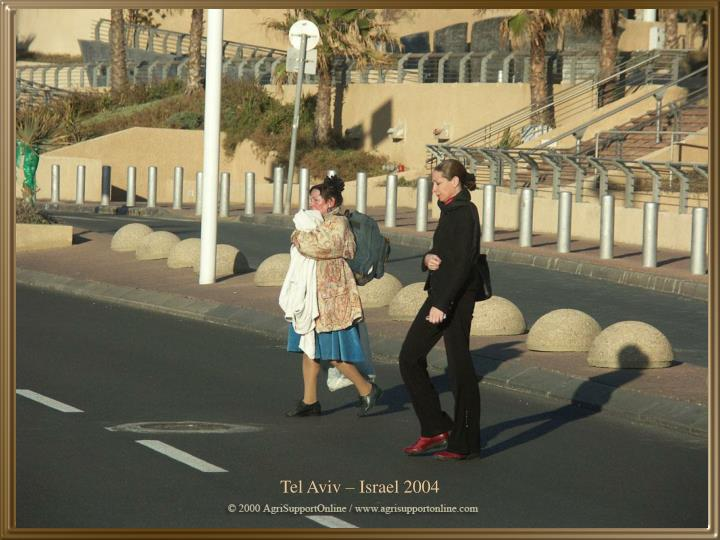 Tel Aviv – Israel 2004