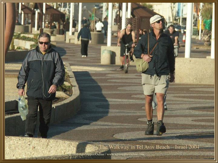 The Walkway in Tel Aviv Beach – Israel 2004