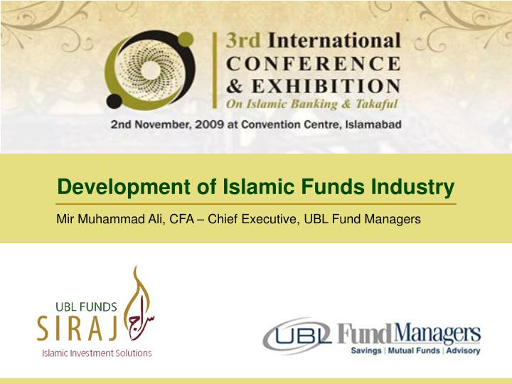 Development of Islamic Funds Industry