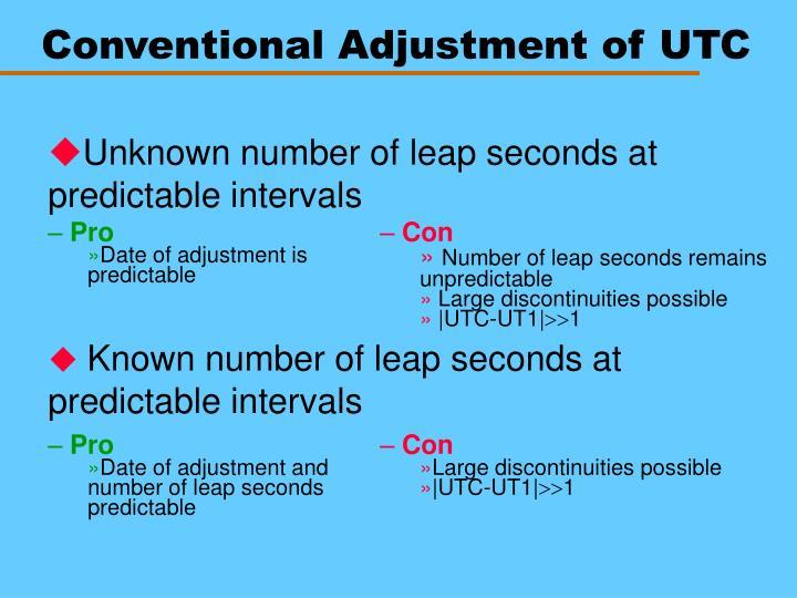 Conventional Adjustment of UTC