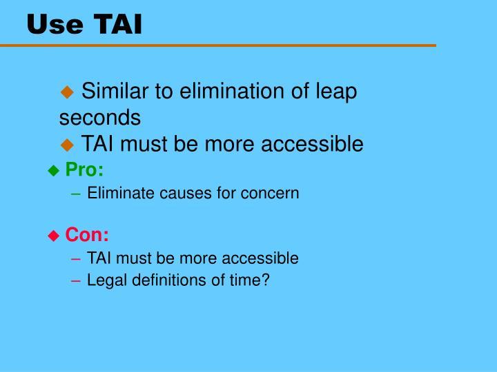 Use TAI