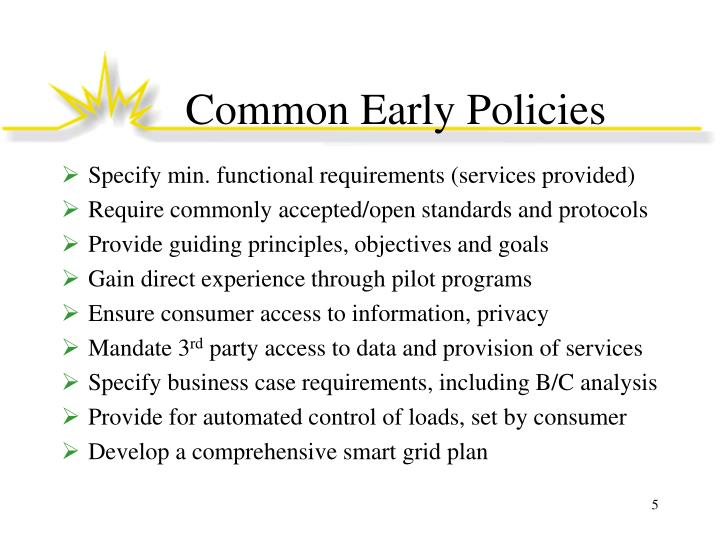Common Early Policies