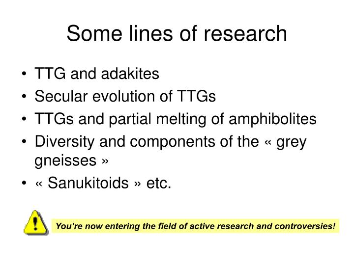Some lines of research