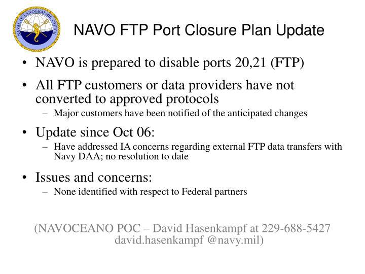 NAVO FTP Port Closure Plan Update