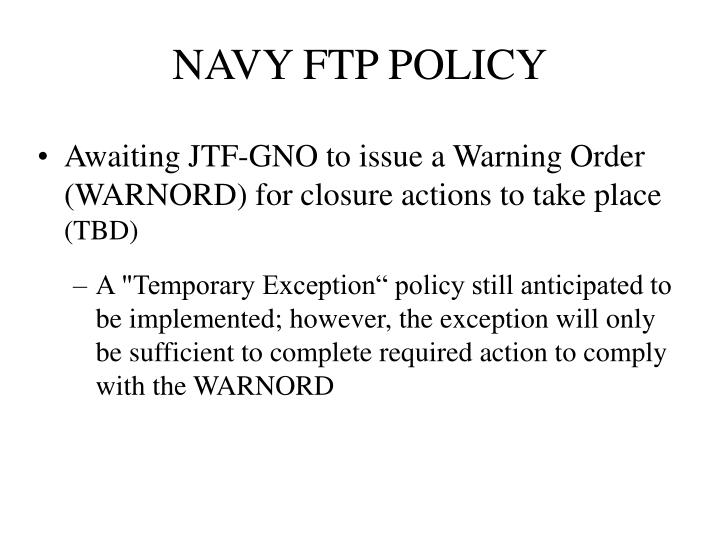 NAVY FTP POLICY
