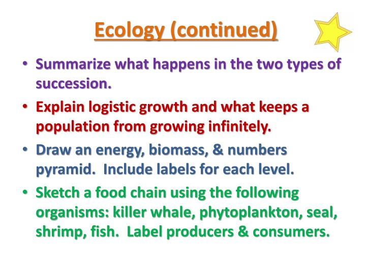 Ecology (continued)