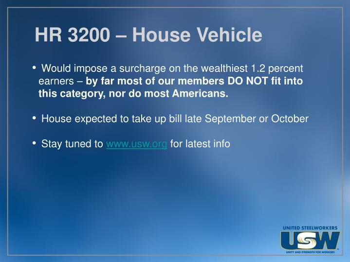 HR 3200 – House Vehicle