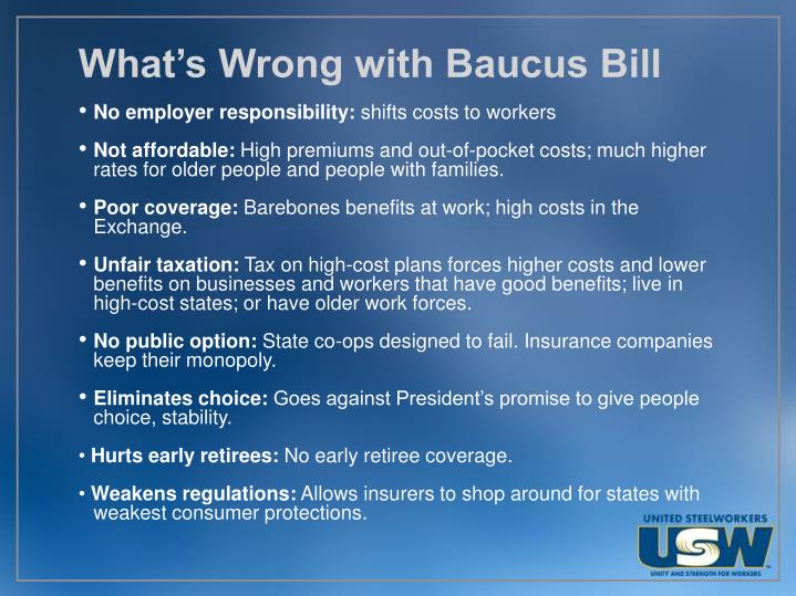 What's Wrong with Baucus Bill