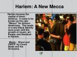 harlem a new mecca