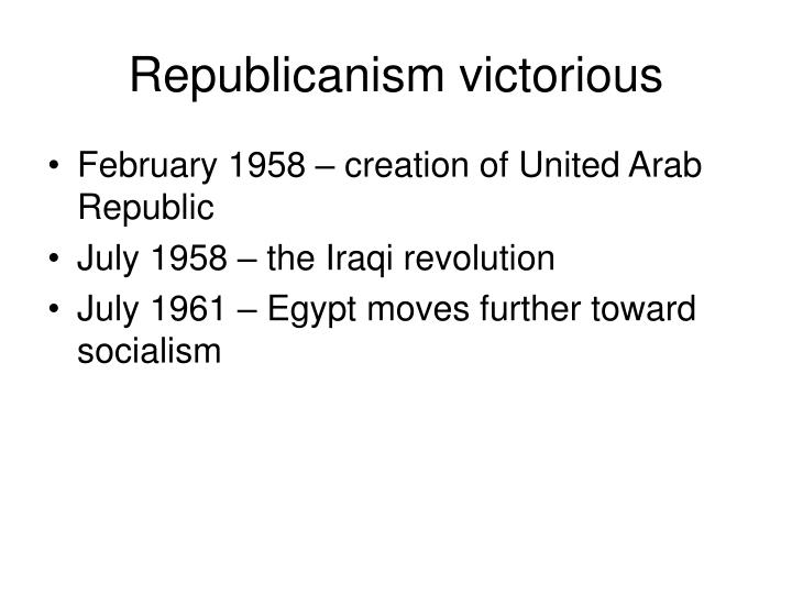 Republicanism victorious