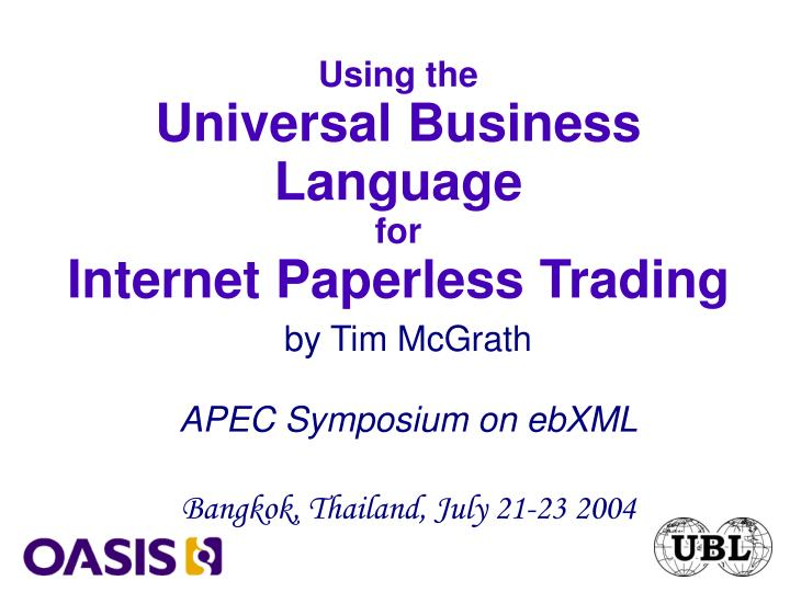 by tim mcgrath apec symposium on ebxml bangkok thailand july 21 23 2004