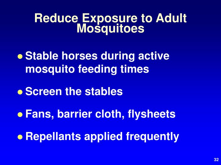 Reduce Exposure to Adult Mosquitoes