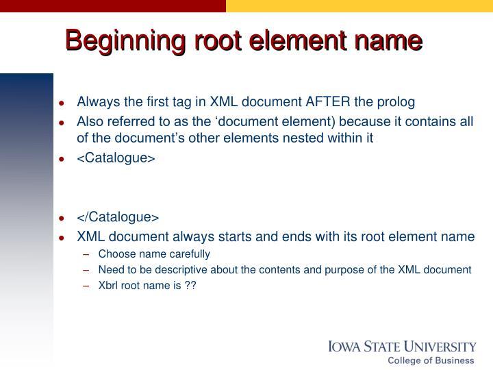Beginning root element name