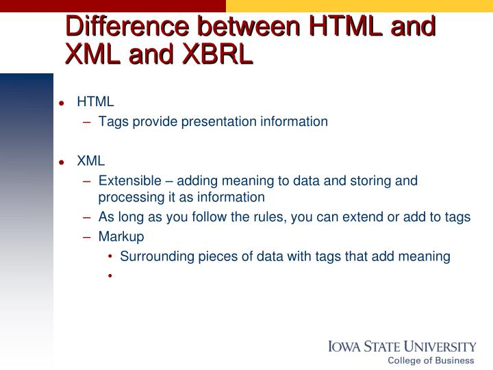 Difference between HTML and XML and XBRL