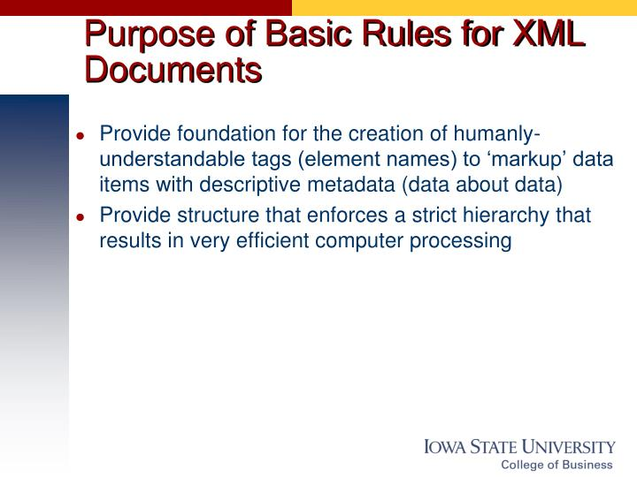 Purpose of Basic Rules for XML Documents
