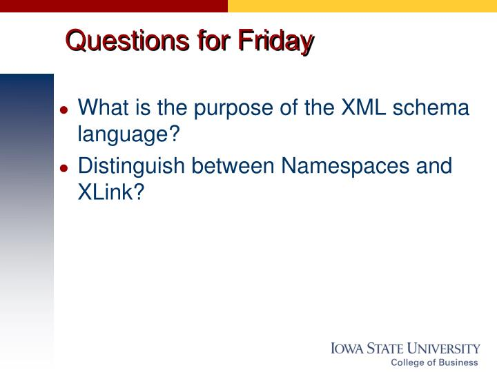 Questions for Friday