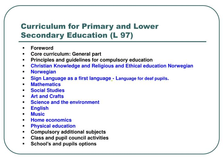 Curriculum for Primary and Lower Secondary Education (L 97)