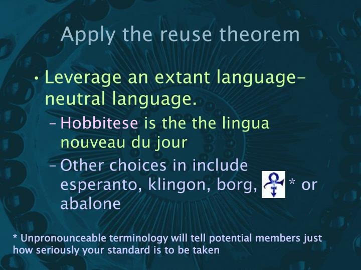 Apply the reuse theorem