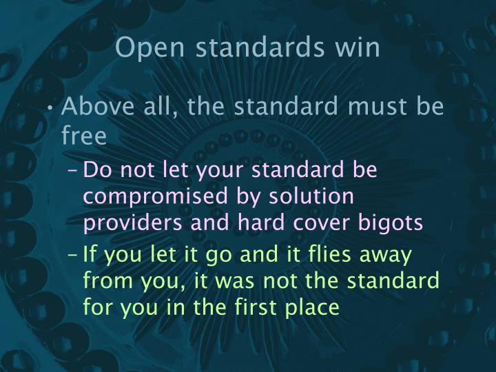 Open standards win