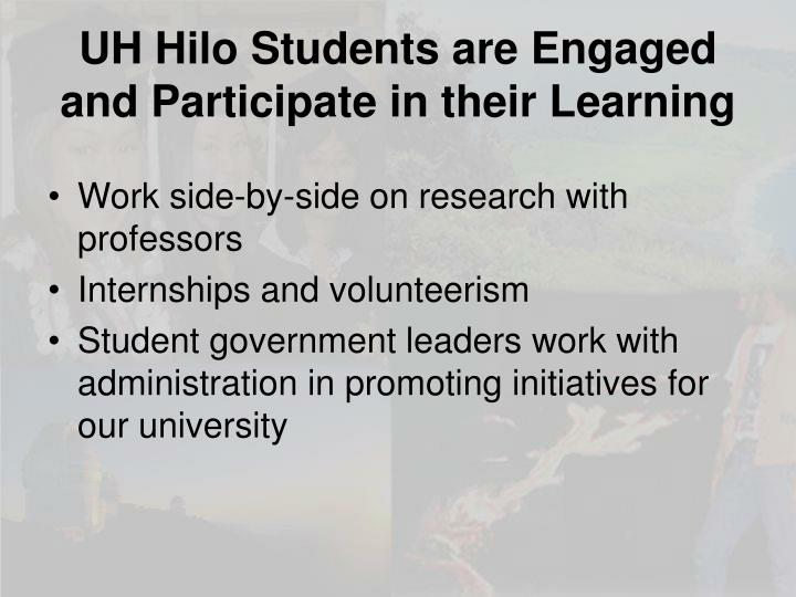 UH Hilo Students are Engaged and Participate in their Learning