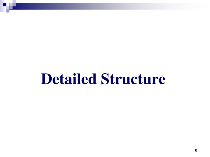 Detailed Structure