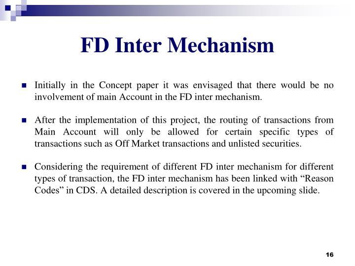 FD Inter Mechanism