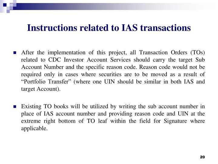 Instructions related to IAS transactions