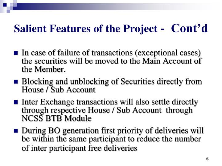 Salient Features of the Project