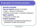 evaluation of control process