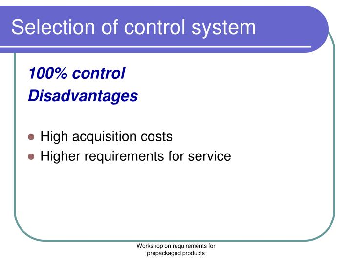 Selection of control system