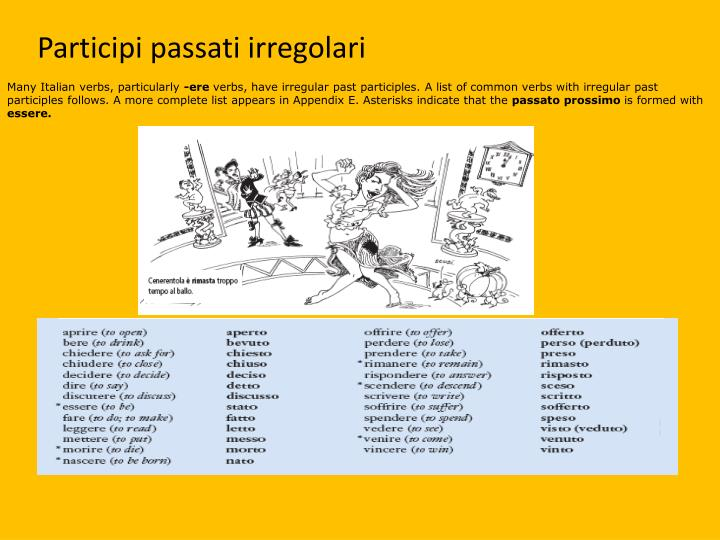 Many Italian verbs, particularly