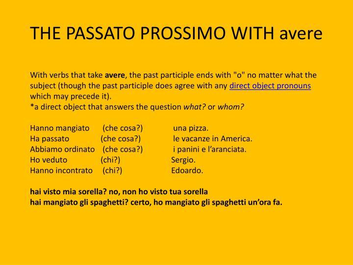 THE PASSATO PROSSIMO WITH