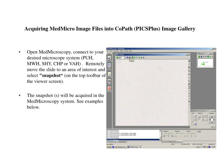 acquiring medmicro image files into copath picsplus image gallery