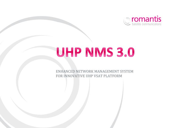 UHP NMS 3.0